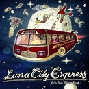 Hello From Planet Earth/Luna City Express