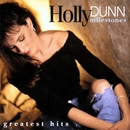 Milestones- Greatest Hits/Holly Dunn