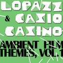 Ambient Film Themes (Vol. 1)/Lopazz