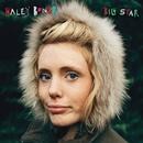 Big Star/Haley Bonar