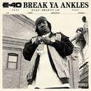 Break Ya Ankles (DMD)/E-40