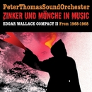 Zinker und Mönche In Music / WALLACE COMPACT II/Peter Thomas