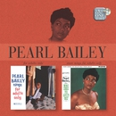 Sings Songs For Adults/More Songs For Adults Only/Pearl Bailey