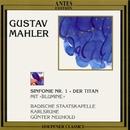 Gustav Mahler: Der Titan Symphonie Nr. 1/Badische Staatskapelle, Guenter Neuhold, Katalin Szendrényi, Mihàly Kálmándi