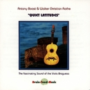 Quiet Latitudes/Anthony Boast & Walther Christian Rothe
