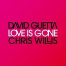 Love Is Gone/David Guetta