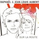 Sur La Route/Raphaël