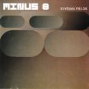 Elysian Fields/Minus 8