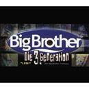 LEB! (Der Big Brother Titelsong)/Die 3. Generation