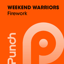 Firework/Weekend Warriors