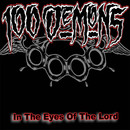 In The Eyes Of The Lord [Remastered]/100 Demons