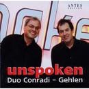 Unspoken/Duo Conradi-Gehlen