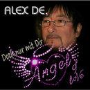 Doch nur mit Dir/Alex De.