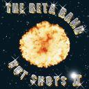 Hot Shots II/The Beta Band