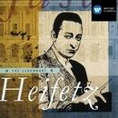 The Legendary Jascha Heifetz/Jascha Heifetz