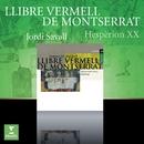 Llibre Vermell De Montserrat/Hespèrion XX/Jordi Savall
