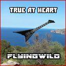 True at Heart/FlyingWild