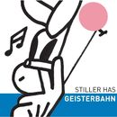 Geisterbahn/Stiller Has
