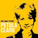 The Early Years/Petula Clark