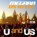 U and Us/Megara vs. DJ Lee