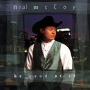 Be Good At It/Neal McCoy