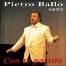 Con te partirò/Pietro Ballo (Tenore)