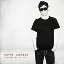 Undercover Psycho/Wayne Jackson