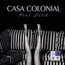 Casa Colonial - Feel Good/Marco Barthel