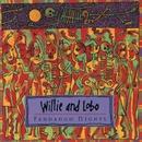 Fandango Nights/Willie and Lobo
