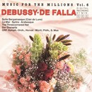 Music For The Millions Vol. 6 - Debussy / De Falla/Peter Schmalfuss, ORF Radio Symphony Orchestra