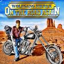 On The Road Again/Wolfgang Fierek