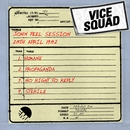 John Peel Session [28th April 1982]/Vice Squad
