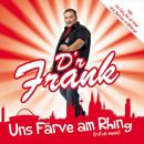 Uns Färve am Rhing/D'r Frank