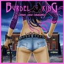Esta Noche Huele A Rock 'n' Roll/Bürdel King