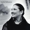 Eu/Isabel Silvestre