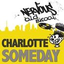 Someday/Charlotte