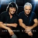Luis Represas e João Gil/Luís Represas/João Gil