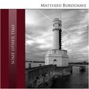 Some Other Time/Matthieu Bordenave Quartett