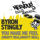 You Make Me Feel Mighty Real/Byron Stingily