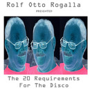 The 20 Requirements/Rolf Otto Rogalla