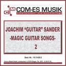 """Magic Guitar Songs 2/Joachim """"Guitar"""" Sander"""