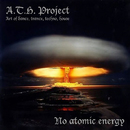 No Atomic Energy/A.T.H.Project