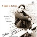 A Tribute To Jim Croce/Ellen Grey