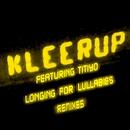 Longing For Lullabies [Remixes] [ Feat. Titiyo]/Kleerup featuring Titiyo