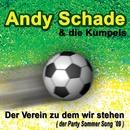 Der Verein zu dem wir stehen/Andy Schade & die Kumpels