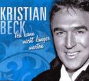 Ick kann nicht länger warten/Kristian Beck