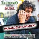 Musica E Amore/Luciano Della Rosa