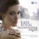 Kate Royal: Midsummer Night/Kate Royal
