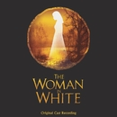 The Woman In White (Original Cast Recording)/Original London Cast Of 'The Woman In White'