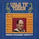 Vals te' tusen/Oddvar Nygaards Kvartett